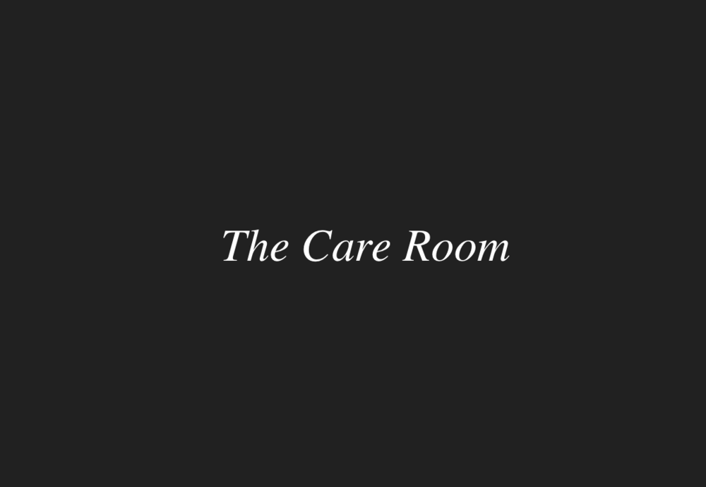 The Care Room