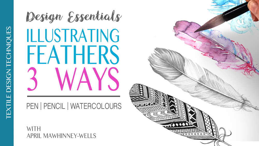 Learn Online. Design Essentials - Illustrating Feathers 3 ways. Learn Online with April Mawhinney | Skillshare | 2 months free | Skillshare Teacher | learn online | Illustration | Textile Design | Surface Pattern Design |