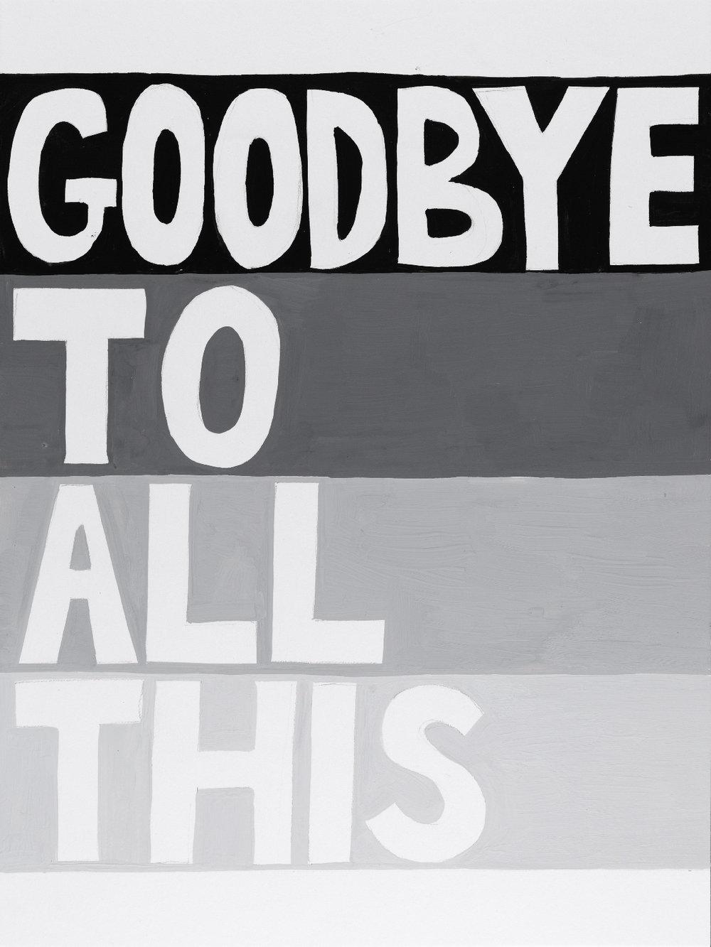 goodbyetoallthis.jpg