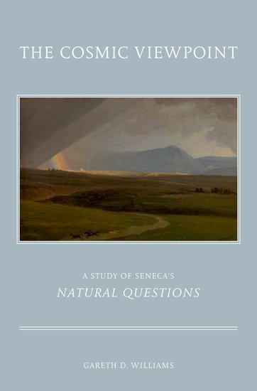 The Cosmic Viewpoint: A Study of Seneca's 'Natural Questions'