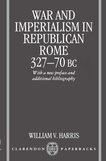 War and Imperialism in Republican Rome