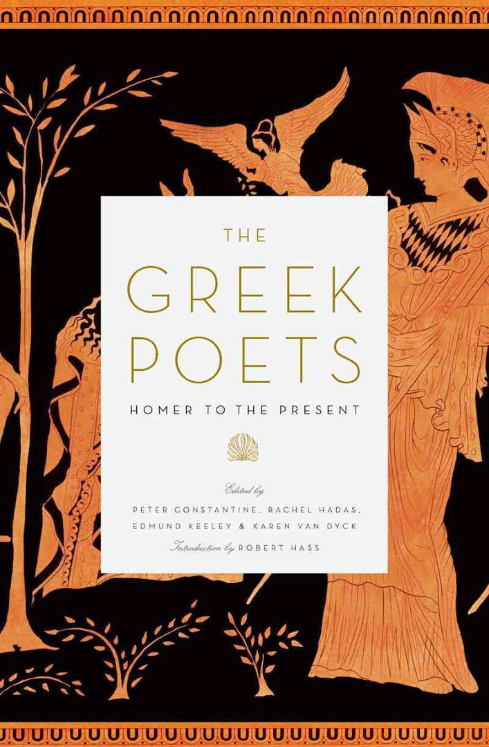 The Greek Poets: Homer to the Present