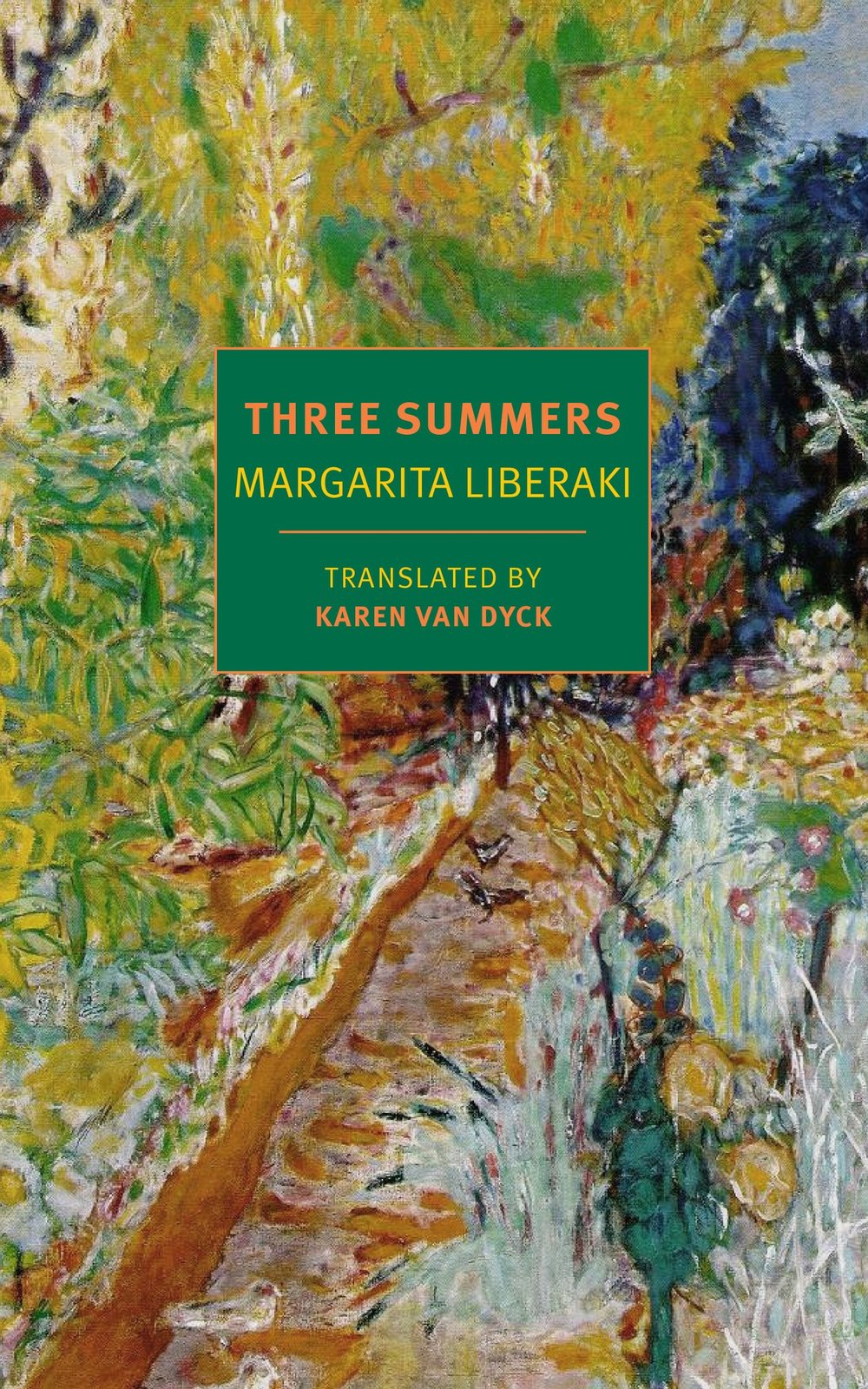 Three Summers, a novel by Margarita Liberaki