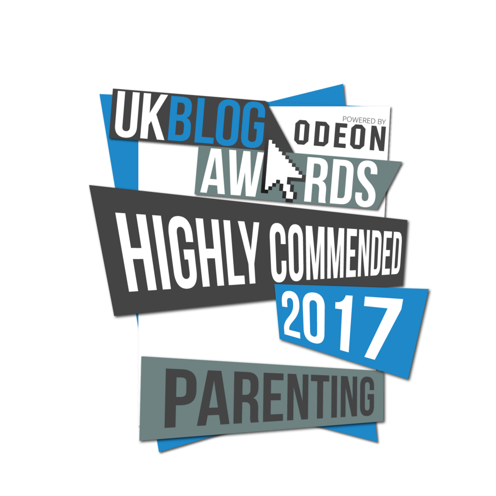 My Blog was Highly Commended in the UK Blog Awards 2017, in the Parenting Catagory. (Click for more.)