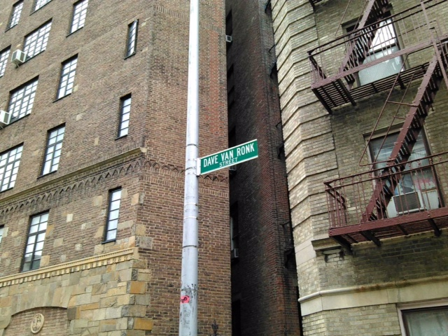 A section of Washington Place next to Sheridan Square Park was renamed in honor of folk legend and Dylan pal Dave Van Ronk. His ex-wife lives near this sign and the Van Ronk name is still on the outside buzzer.