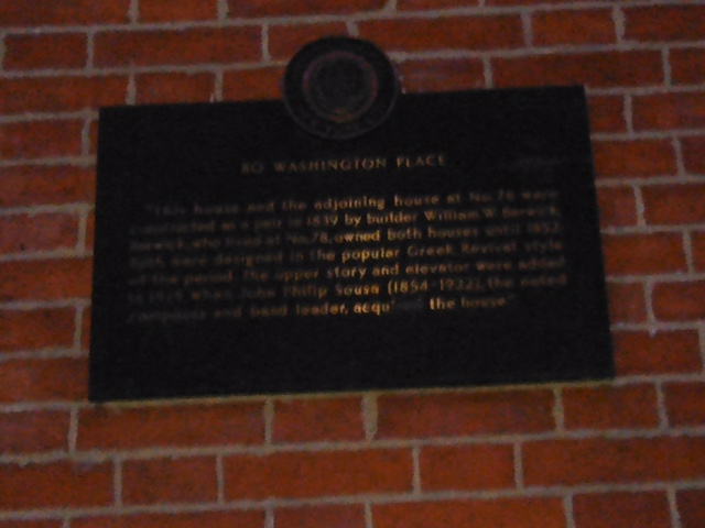 Lousy photo of plaque outside 80 Washington Place, where John Philip Sousa lived back when Woodrow Wilson was president.
