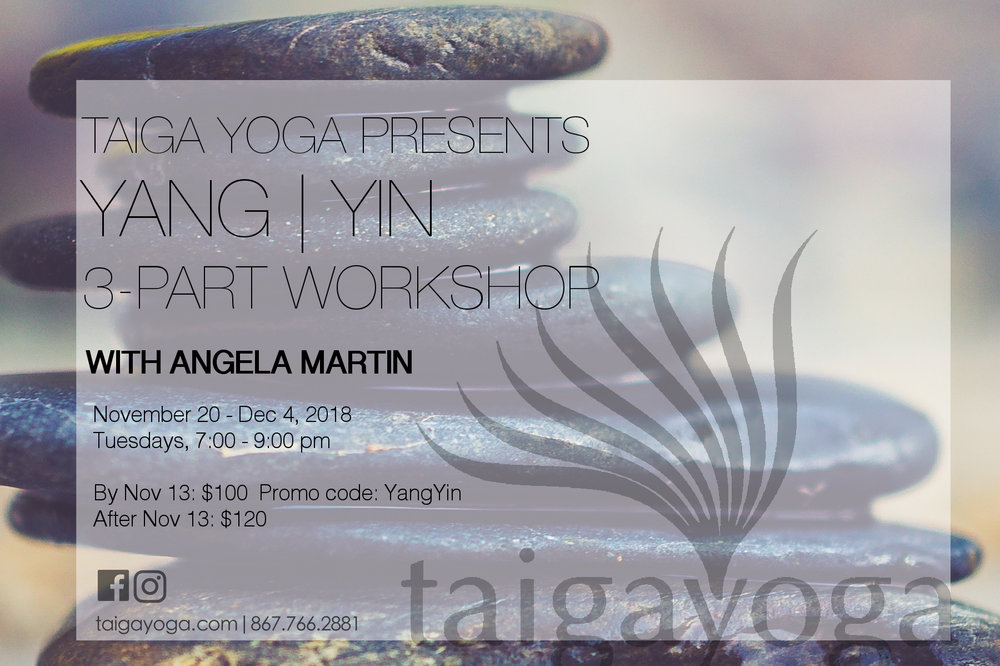 Yang-Yin 3-part workshop Angela Nov 2018.jpg