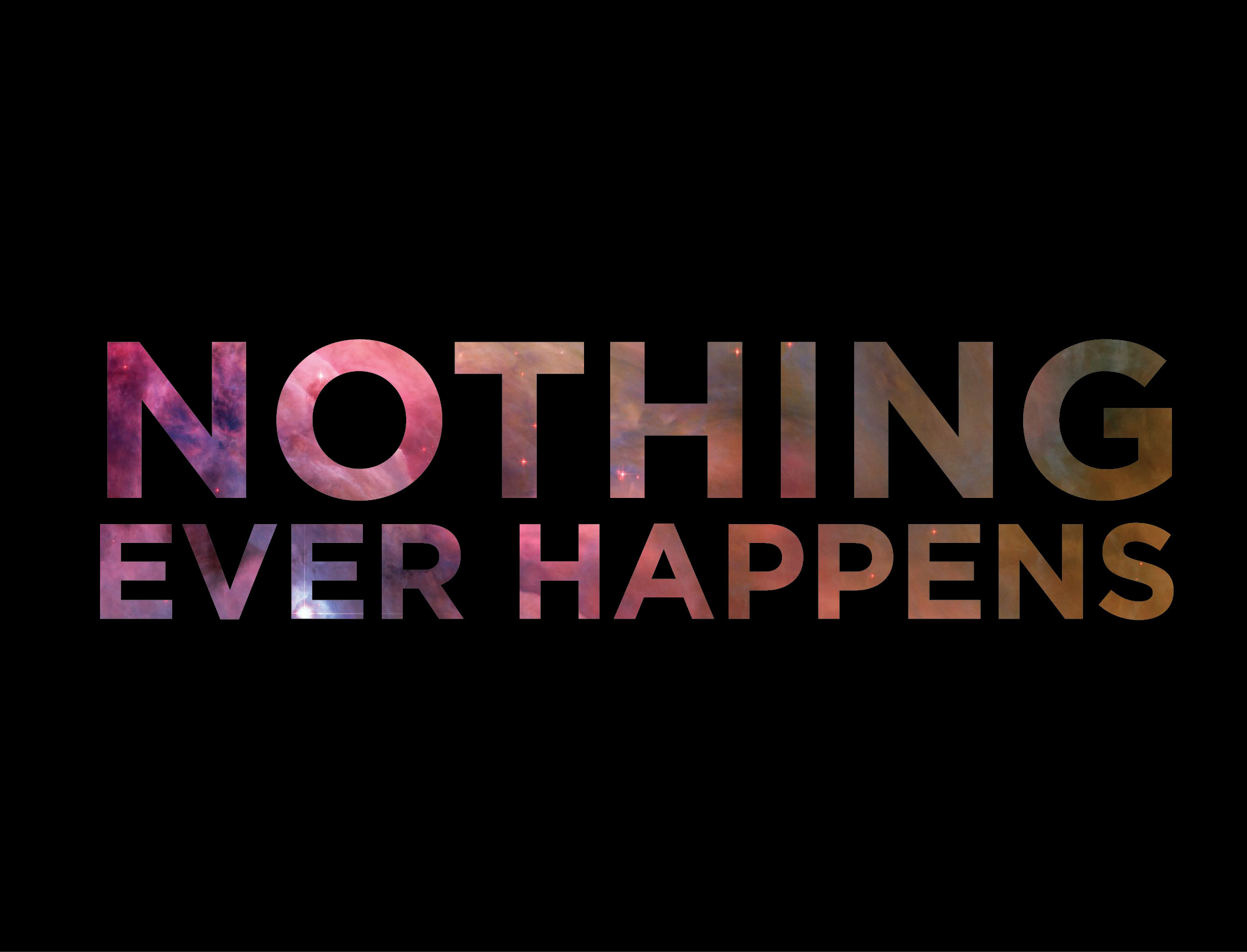 nothing-ever-happens