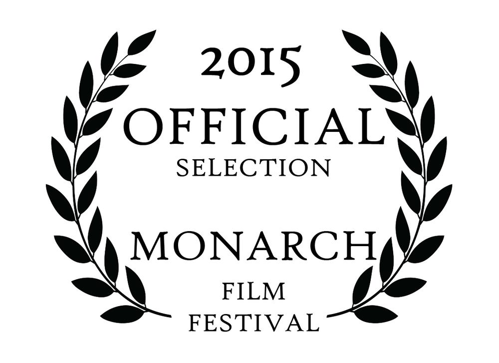 2015 OFFICIAL SELECTION - MONARCH FILM FESTIVAL