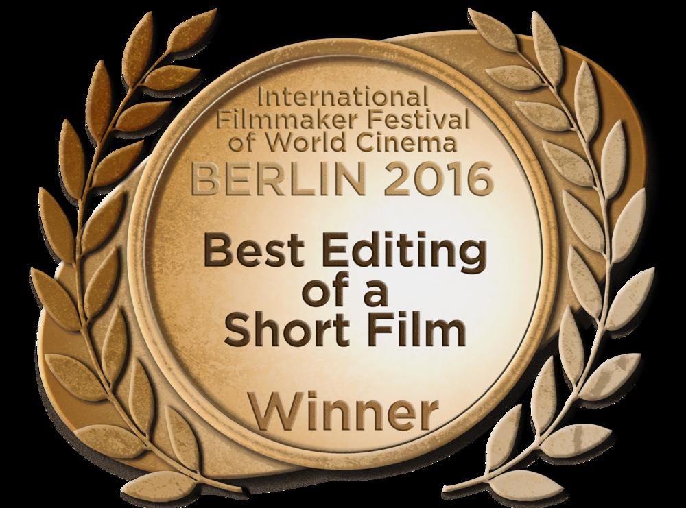 BERLIN INTERNATIONAL FILM FESTICAL   *****WINNER- BEST EDITING OF A SHORT FILM