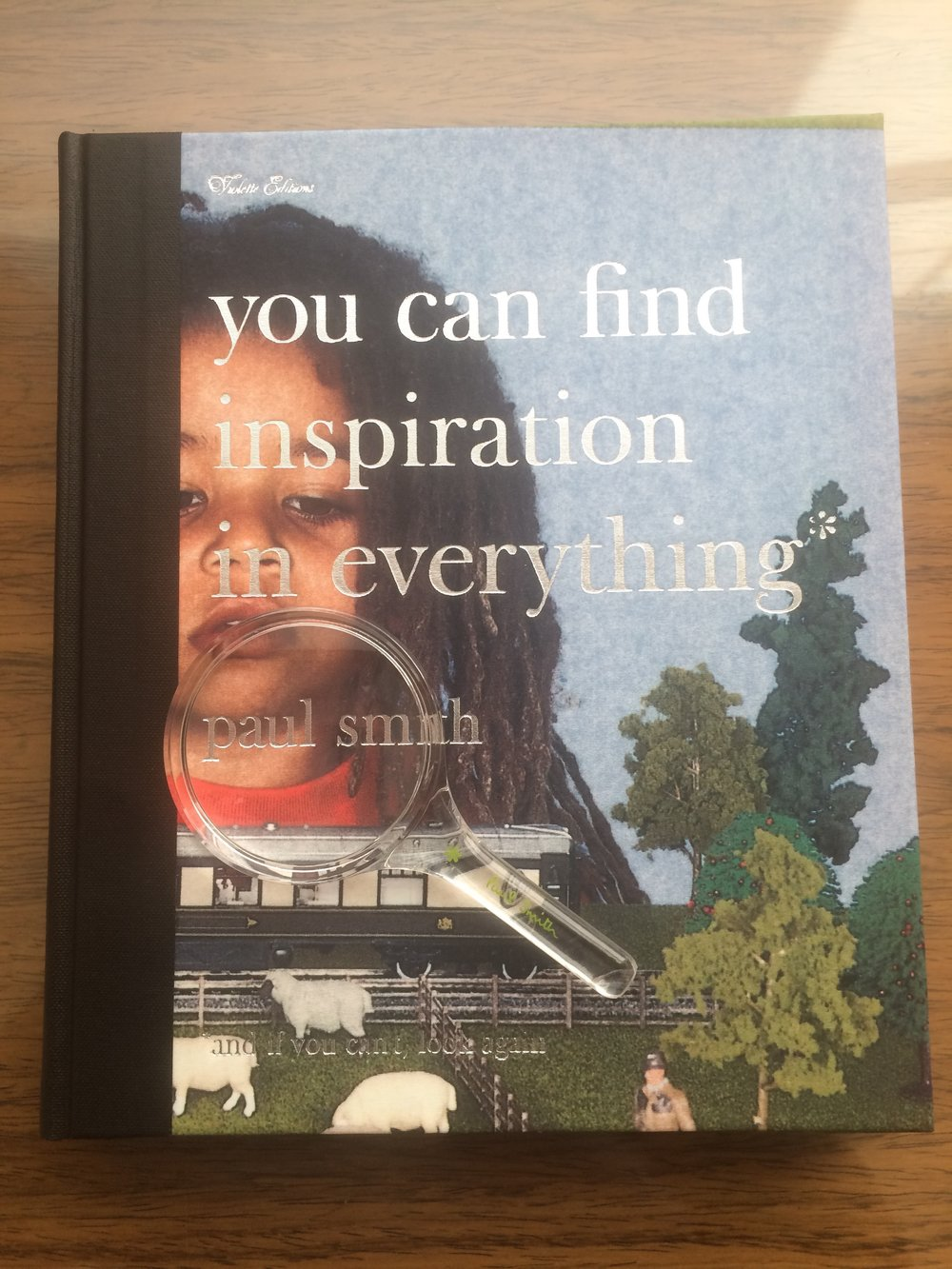 "Paul Smith's 2001 book ""you can find inspiration in everything*"""