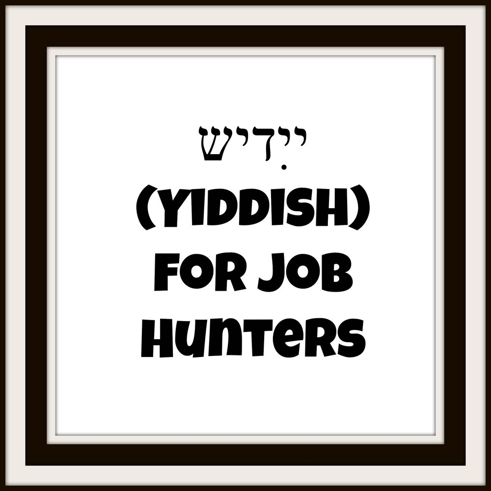 Yiddish for Job Hunters