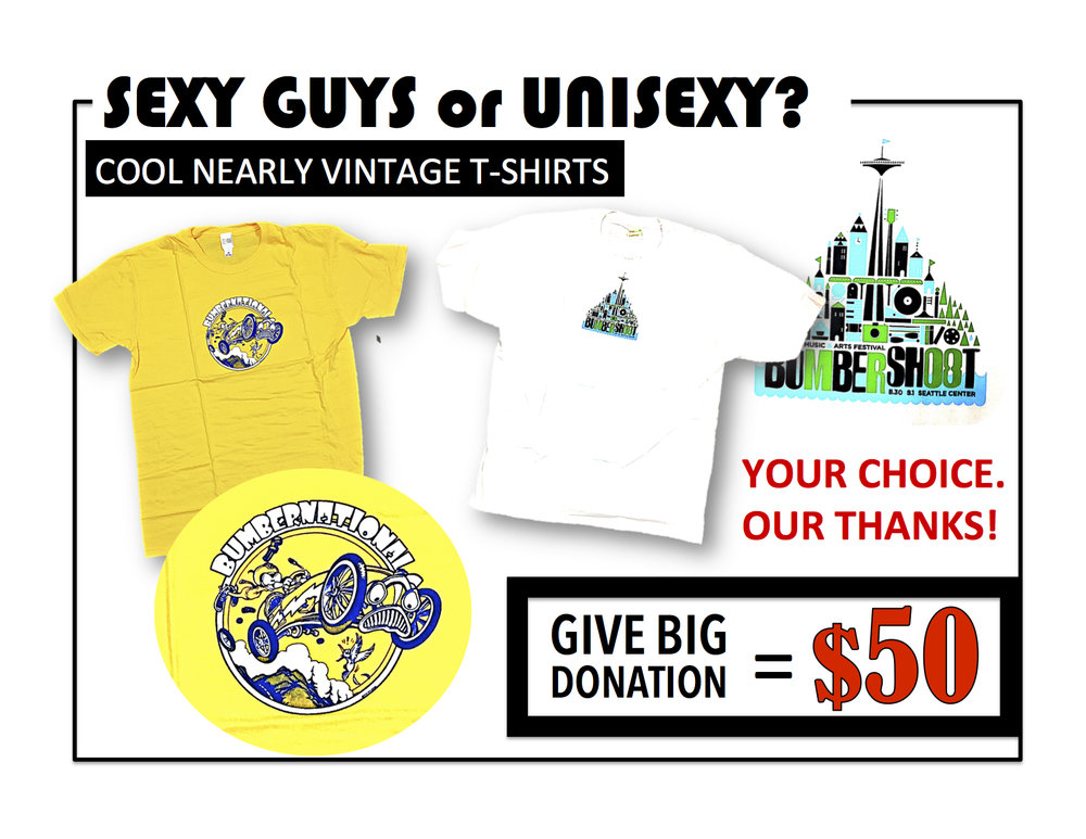 Send us your $50 donation request via email. Just ask for    SEXY GUYS TEE + the color & size     Yellow -  Small, Medium or Large    White - Large or Xtra Large    Email to: GAVEBIG@ONEREEL.ORG