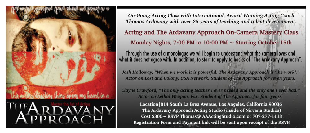 HOLLYWOOD Orientation for On - Camera Scene Study Class Every Wednesday 5 - 7pm Before Class