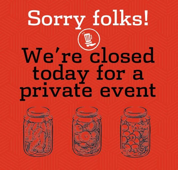 We will be closed today, 3/26, for a private event. Come by and see us tomorrow!