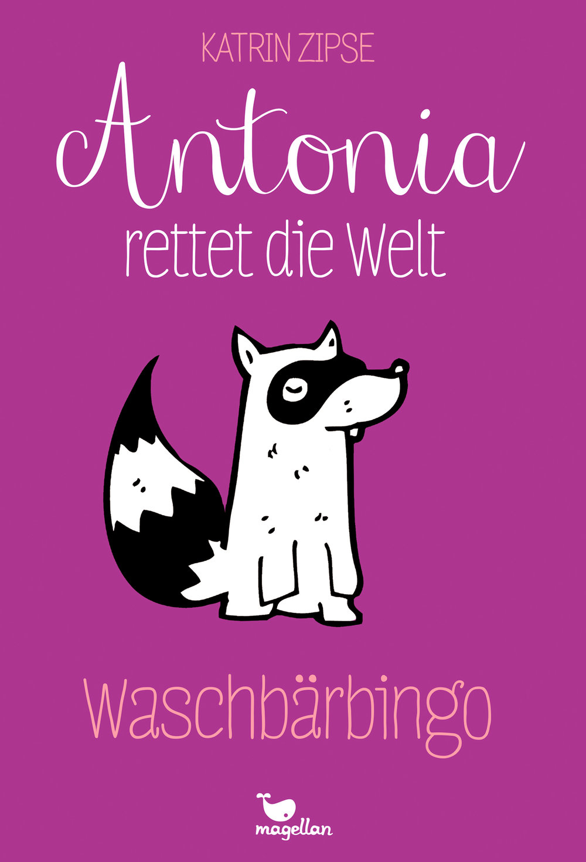 Katrin-Zipse_Antonia-rettet-die-Welt_Waschbaerbingo_2500.jpg