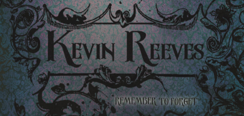 Part of the cover for the Kevin Reeves' album Remember to Forget, done in a quasi-gothic style against a dark-grey and light-red background.