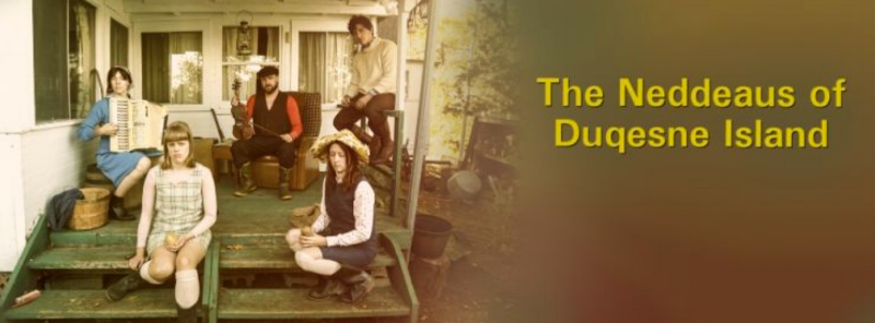 "On the right, the title ""The Neddeaus of Duqesne Island"" in a yellow font like those used in 1970s National Film Board of Canada movies. On the left, the Neddeaus sit on a porch. A woman wearing a kerchief holds an accordion, a man wearing a flat cap holds a fiddle and bow, a young man in a fisherman's sweater perches on a railing, and two young women - one blonde and one brunette and wearing a floppy rain hat, sit on the front steps."