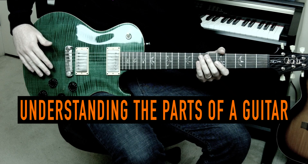 Understanding the Parts of a Guitar — Music is Win