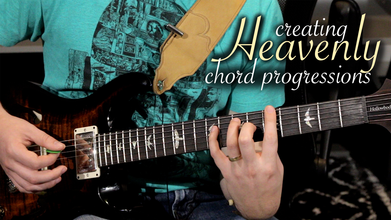 Creating Heavenly Chord Progressions Music Is Win