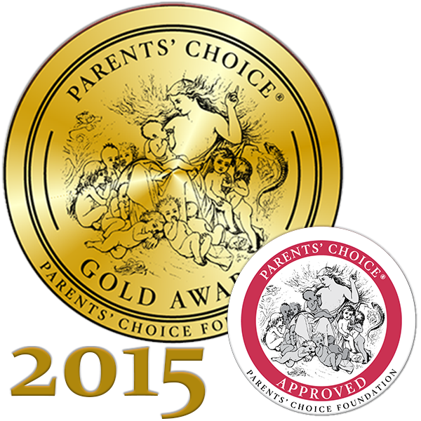 Winning a Parents' Choice Award - 2015 -