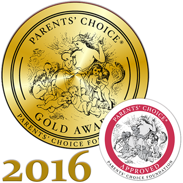 Parents' Choice Gold Award - 2016 -