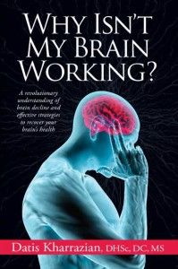 "The over of the book ""Why Isn't My Brain Working?"""