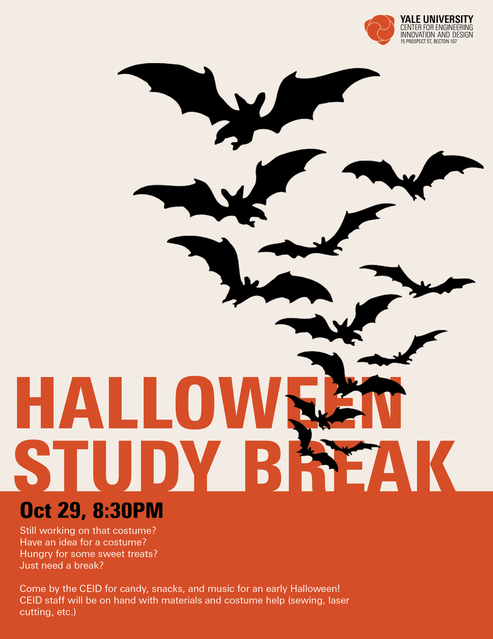 Still working on that costume? Have an idea for a costume? Hungry for some sweet treats? Just need a   break  ?   Come by the CEID for candy, snacks, and music for an early   Halloween  ! CEID staff will be on hand with materials and costume help -- sewing, laser cutting, etc.