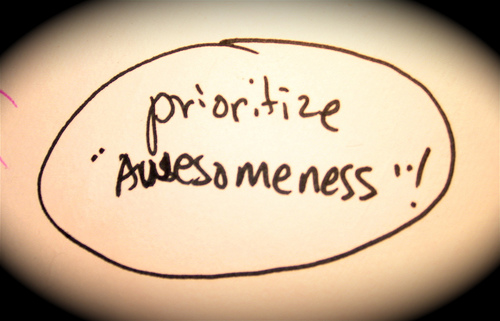 """The seance says, """"Prioritize Awesomeness"""""""