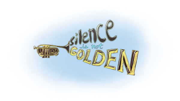 Silence_is_not_Golden.png