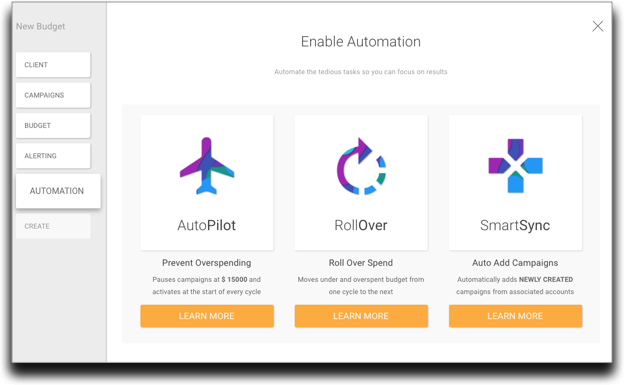 We determined it took too many clicks to enable our most powerful features like AutoPilot, RollOver and SmartSync. The 'Automation' portion of the new Budget Designer makes it easier.