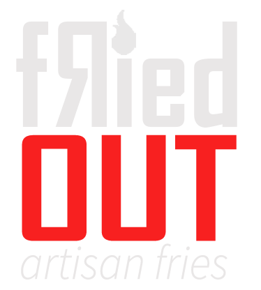Fried Out