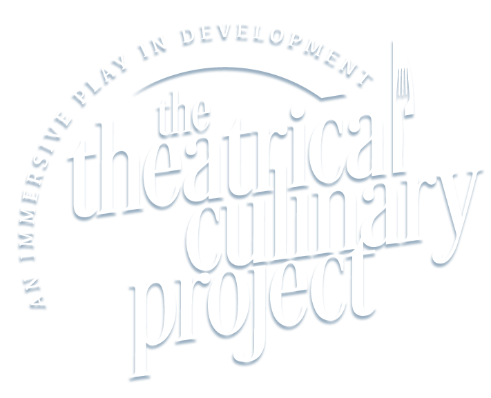 Theatrical Culinary Project