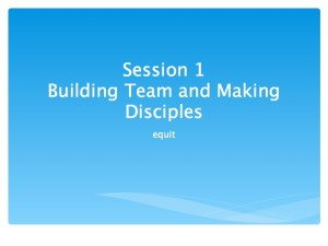 1 Developing Team and Making Disciples.001-001