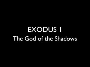 Slides for Exodus 1 EEF.002