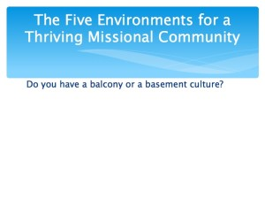 2 The Five Environments of a Thriving Missional Community.005-001