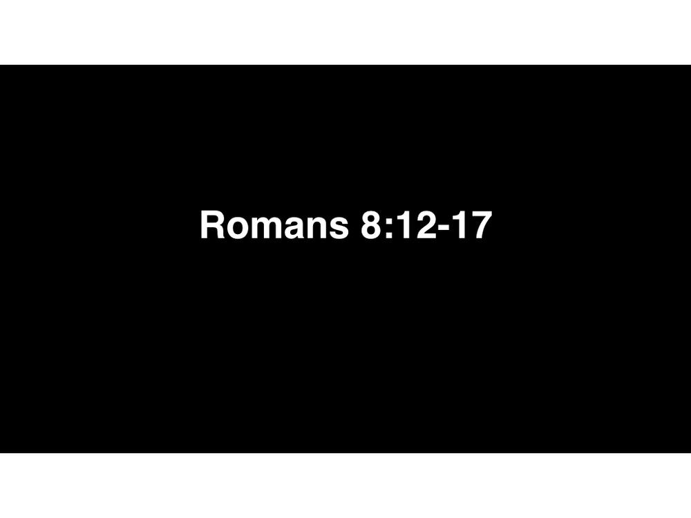 Romans 8-12-17 (1).001.jpeg