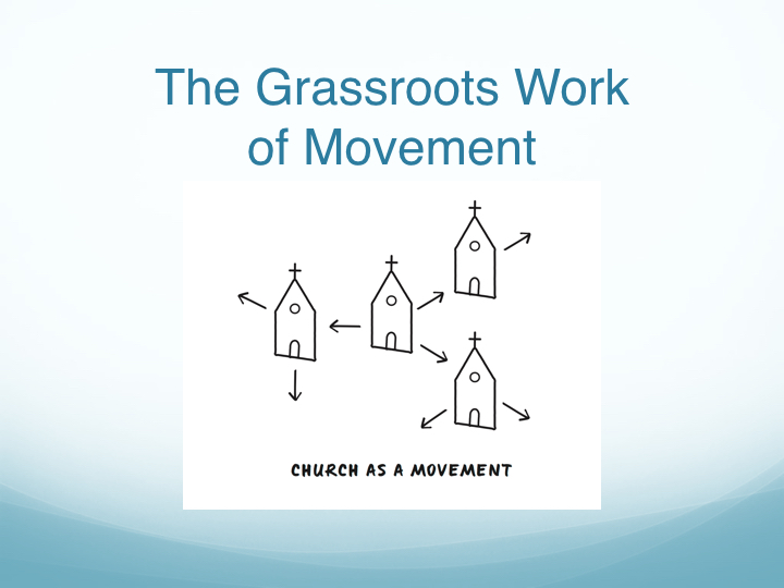 The Grassroots Work of Movement - East End Fellowship.004.jpeg