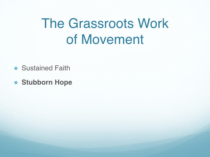 The Grassroots Work of Movement - East End Fellowship.007.jpeg
