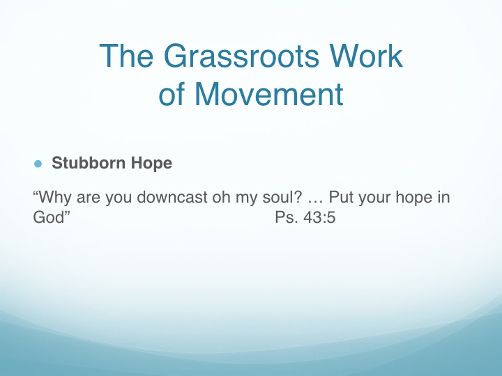 The Grassroots Work of Movement - East End Fellowship.008.jpeg