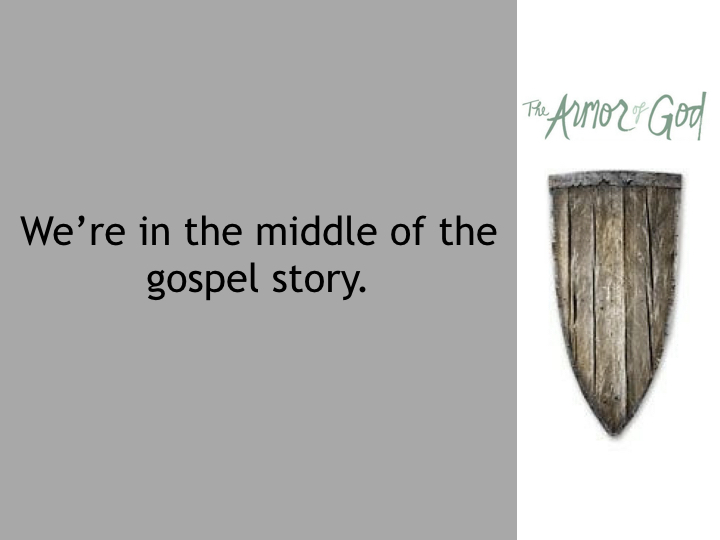 EEF Armor of God - 10.15.17 edited.009.jpeg