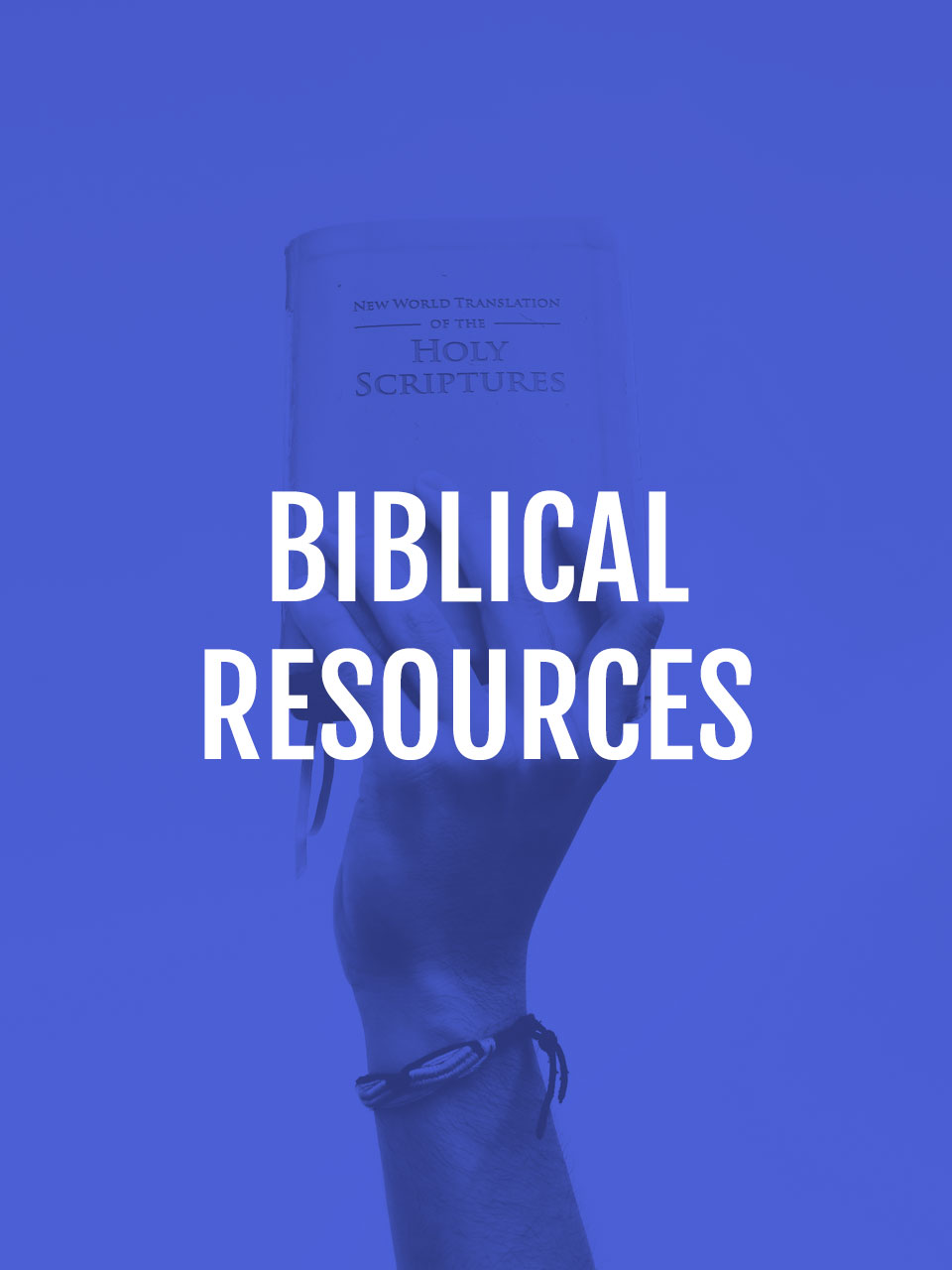 Biblical Resources