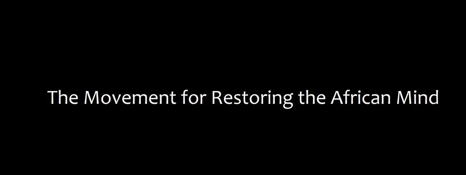 https://www.facebook.com/restoringtheafricanmind/