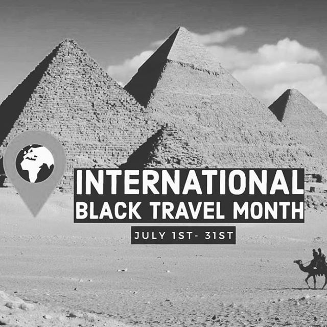 International Black Travel Month! @blacktravelmonth  Let's prioritize and elevate Global Black Travel.  #MyBlackisglobal #blacktravelmonth