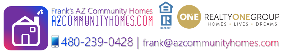 Frank's AZ Community Homes | Real Estate Listings | Phoenix Glendale Goodyear Litchfield Laveen | Realty ONE Group