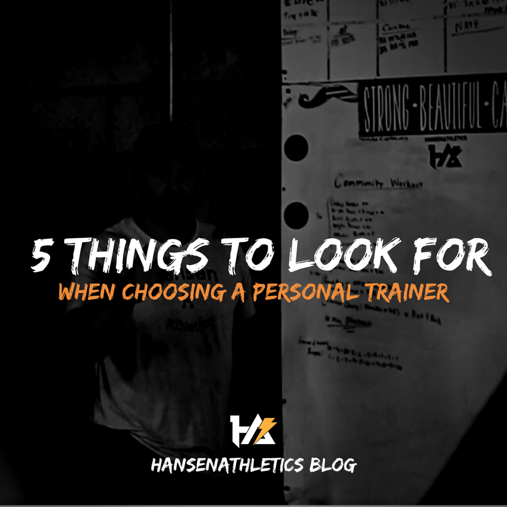 5 Things to Look For When Choosing A Personal Trainer