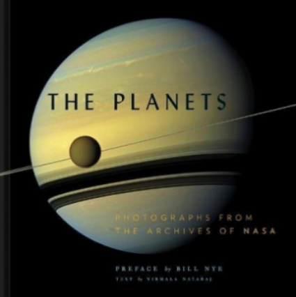 The Planets: Photographs From the Archives of Nasa by Nirmala Nataraj