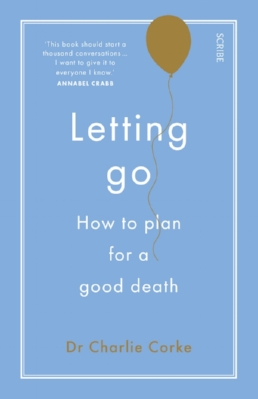 A sensitive, compassionate and straightforward guide to navigating the end of life. case examples and practical suggestions to help individuals and families make decisions about their wishes. - Kate