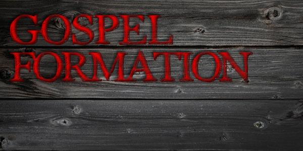 Gospel Formation