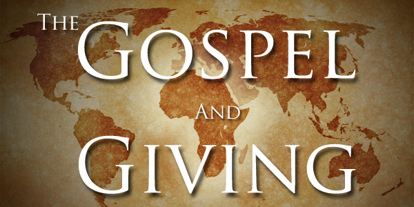 The Gospel and Giving